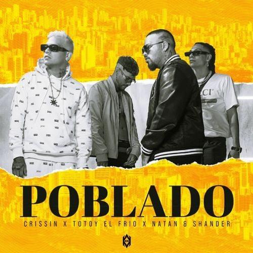 """01.""""Poblado – Crissin, Totoy El Frio, Natan & Shander"""