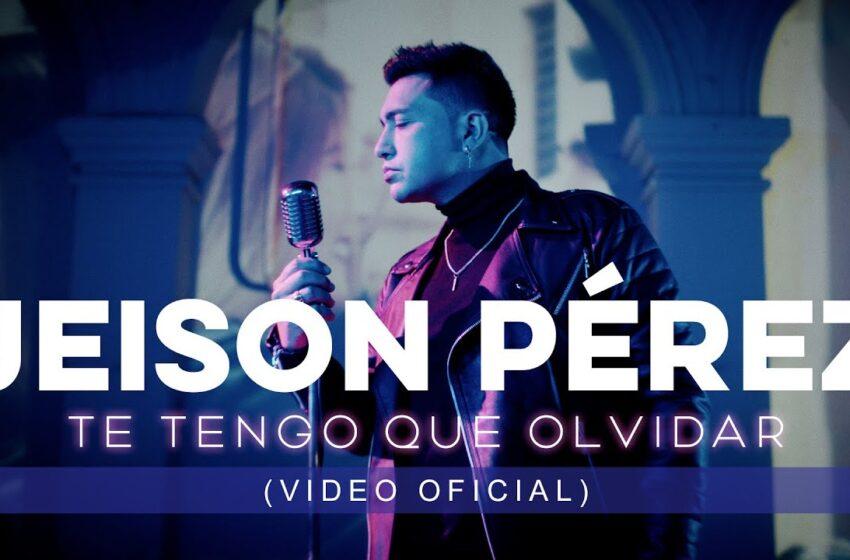 """01.""""Jeison Pérez – Te Tengo Que Olvidar"""