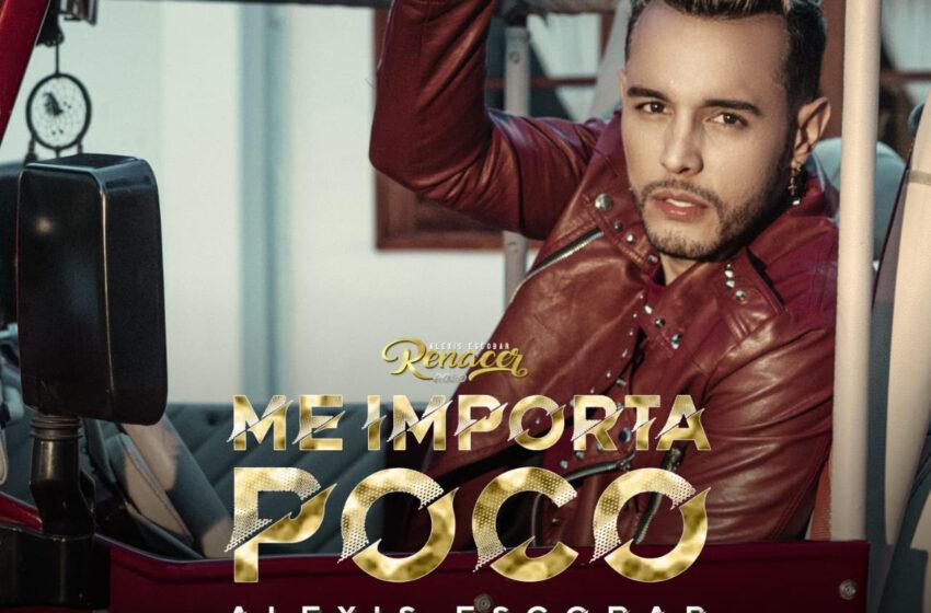 Lanzamiento «ME IMPORTA POCO»  Alexis Escobar