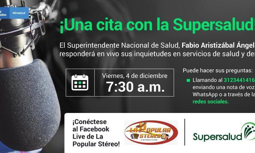 Este viernes 4 de diciembre a las 7:30 de la mañana el Superintendente Nacional de Salud responderá en vivo las inquietudes de los usuarios de Barrancabermeja y Puerto Wilches