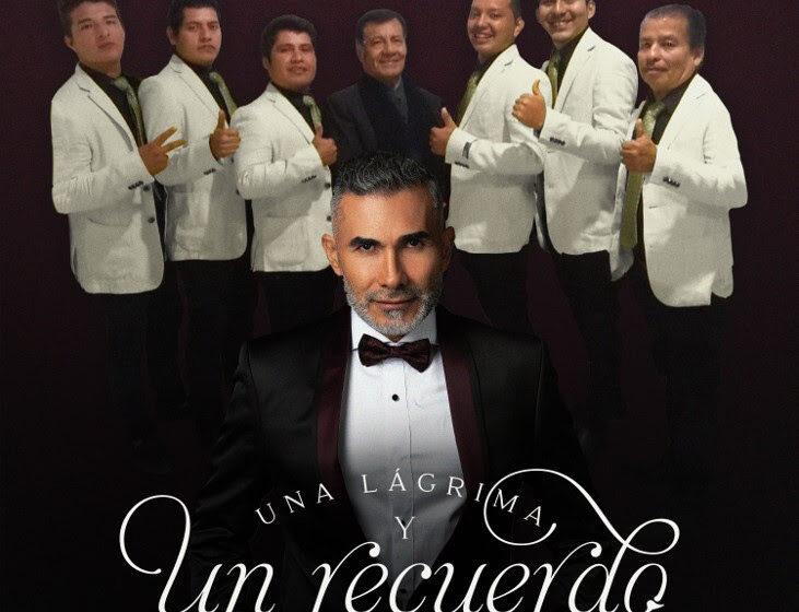"""FERNANDO GIL Y EL GRUPO MIRAMAR PRESENTAN """"UNA LÁGRIMA Y UN RECUERDO"""""""