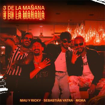 """MAU Y RICKY  inician una nueva etapa con el sencillo """"3 DE LA MAÑANA""""  al lado de SEBASTIÁN YATRA & MORA"""